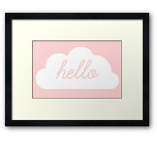 hello my baby girl Framed Print