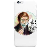 Shave for Sherlock (paint) iPhone Case/Skin