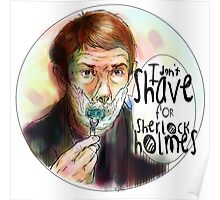 Shave for Sherlock (paint) Poster