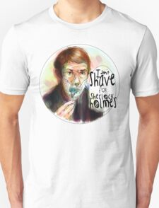 Shave for Sherlock (paint) T-Shirt