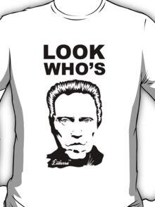 Look Who's Walken T-Shirt