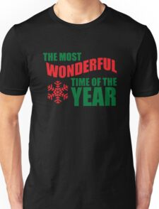 Most wonderful time of the year Funny Unisex T-Shirt