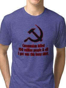 Lousy Communism Shirt Tri-blend T-Shirt