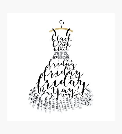 Typographic Little Black Friday Dress Photographic Print