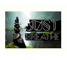 Just Breathe #cards #tapesrty #home-decor Art Print
