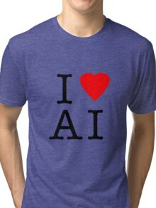 I Love (Heart) Ai Artificial intelligence  Ny parody Tri-blend T-Shirt