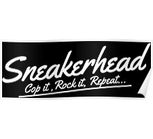 Sneakerhead Cop It - White Poster
