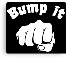 Fist Bump It Canvas Print