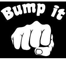 Fist Bump It Photographic Print