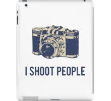 I Shoot People Photography Camera iPad Case/Skin
