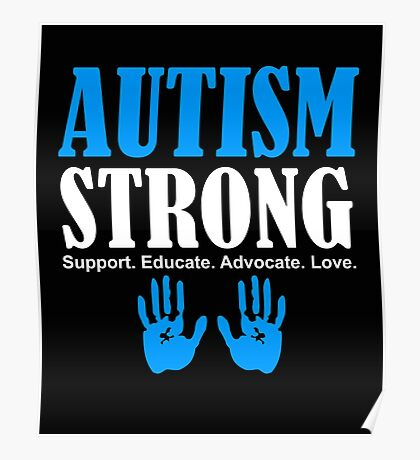 Autism Strong Support white Poster