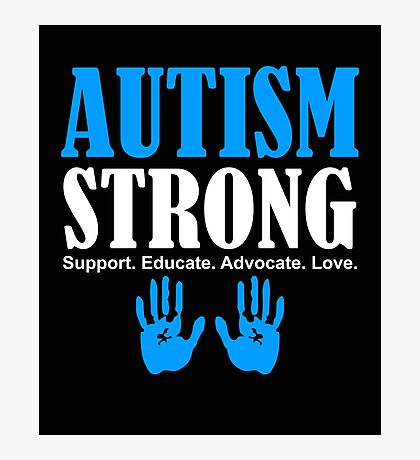 Autism Strong Support white Photographic Print