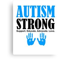 Autism Strong Support black Canvas Print