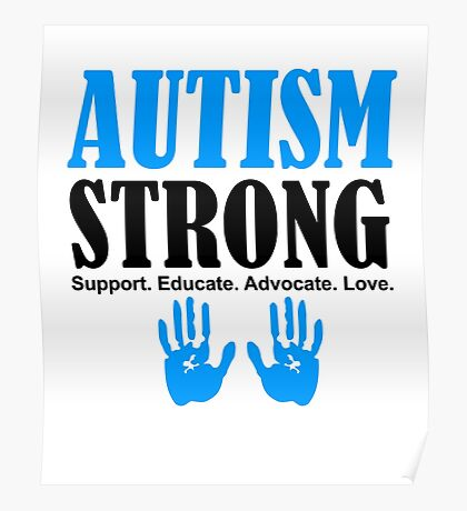 Autism Strong Support black Poster