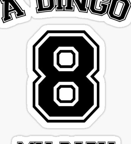 A dingo 8 my baby - black Sticker