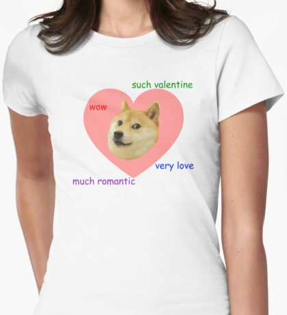 Doge Much Valentines Day Very Love Such Romantic Womens Fitted T-Shirt