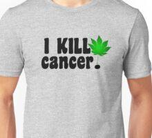 I Kill Cancer black Unisex T-Shirt