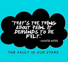 The Fault in Our Stars - Augustus Waters Quote by Mellark90