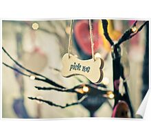 Pick me message on small wood board, vintage concept Poster