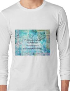 Alice in wonderland whimsical quote Long Sleeve T-Shirt