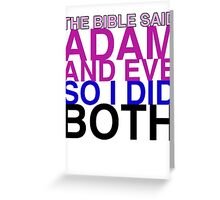 The Bible said Adam and Eve so I did both. Greeting Card