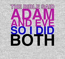 The Bible said Adam and Eve so I did both. Tank Top