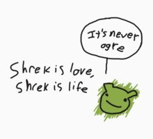 It's Never Ogre  by ShrekIsLove