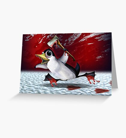Psycho Penguin attack! Greeting Card