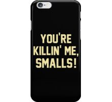 You're Killin' Me, Smalls!  Baseball Nostalgia iPhone Case/Skin
