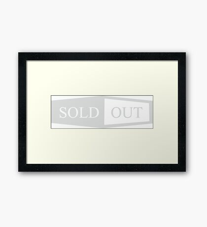 Sold Out Framed Print