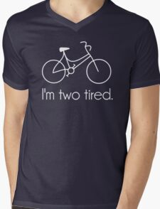 I'm Two Tired Too Tired Sleepy Bicycle Mens V-Neck T-Shirt