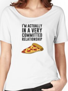 Pepperoni Pizza Love - A Serious Relationship Women's Relaxed Fit T-Shirt