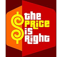 The Price is Right Photographic Print