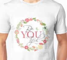 BeYOUtiful Unisex T-Shirt