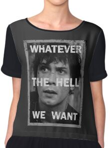 Bellamy - The 100 - Whatever the hell we want Chiffon Top
