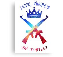 Dude, where's my turtle? Canvas Print