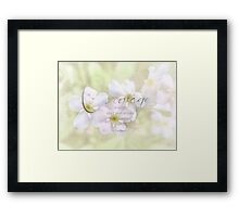 courage quote-inspirational Framed Print