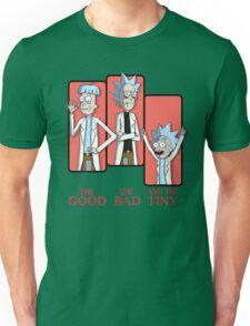 Good Rick. Bad Rick. And The Tiny Rick! Unisex T-Shirt