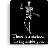 Skeleton Living Inside You Canvas Print