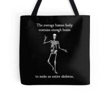 Skeleton Bones in the Average Human Body Tote Bag