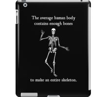 Skeleton Bones in the Average Human Body iPad Case/Skin