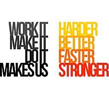 Harder Better Faster Stronger (Light Background) Photographic Print