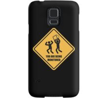 You Are Being Monitored Samsung Galaxy Case/Skin