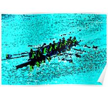 Rowing over blue waters Poster
