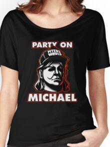 Party on, Michael! Women's Relaxed Fit T-Shirt