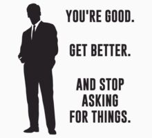 You're Good. Get Better. Business Motivation by TheShirtYurt