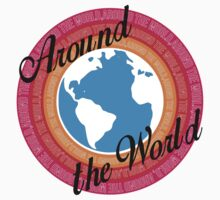 Around The World (Light Background) by Austin Rossi