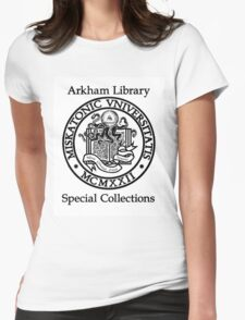 Miskatonic University - Arkham Library Special Collections Womens Fitted T-Shirt