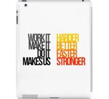 Harder Better Faster Stronger (Light Background) iPad Case/Skin