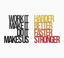 Harder Better Faster Stronger (Light Background) by Austin Rossi